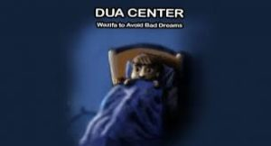 100% Working Dua To Avoid Bad Dreams